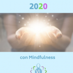 Te REGALO la Guía  «Propósitos del Año Nuevo 2020 con Mindfulness»