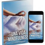 Te REGALO mi libro «Una vida Mindfulness»