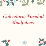 Te deseo ¡Feliz Navidad¡, y te regalo un calendario de adviento Mindfulness.