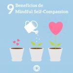 9 beneficios de Mindful Self-Compassion